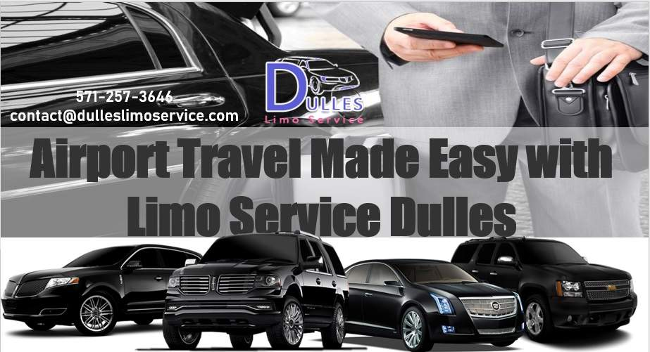 Airport Travel Made Easy with Limo Service Dulles