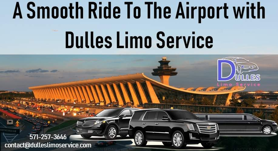 A Smooth Ride To The Airport with Dulles Limo Service