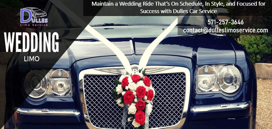 Maintain a Wedding Ride That's On Schedule, In Style, and Focused for Success with Dulles Car Service