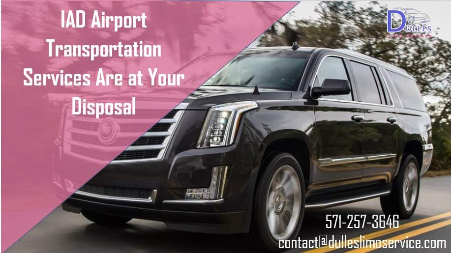 IAD Airport Transportation Services Are at Your Disposal