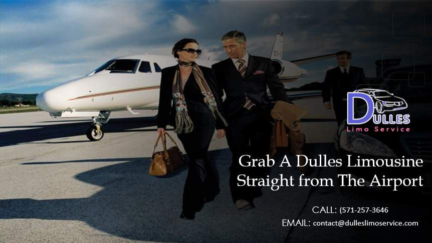 Grab A Dulles Limousine Straight from The Airport