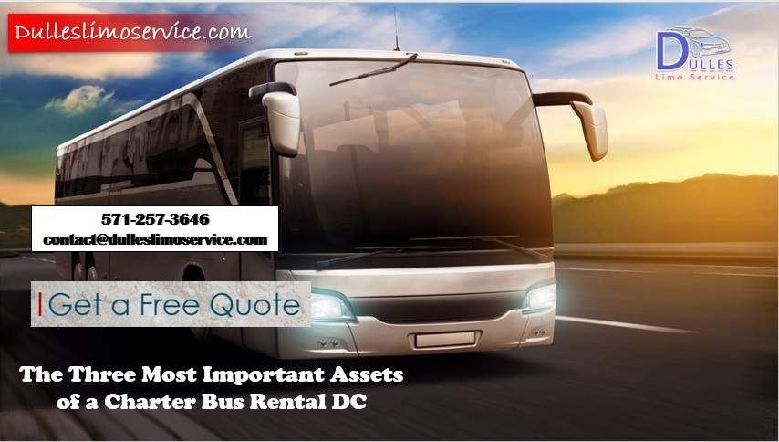 The Three Most Important Assets of a Charter Bus Rental in DC