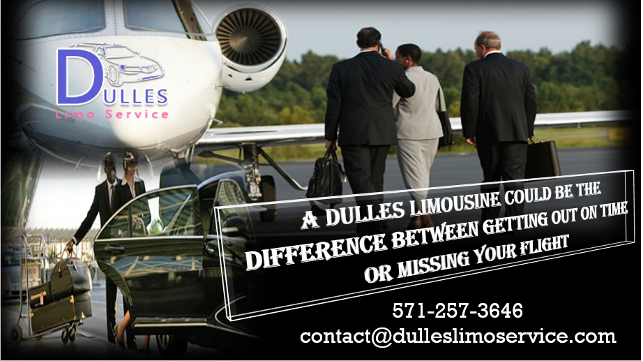 A Dulles Limousine Could Be the Difference Between Getting Out on Time or Missing Your Flight