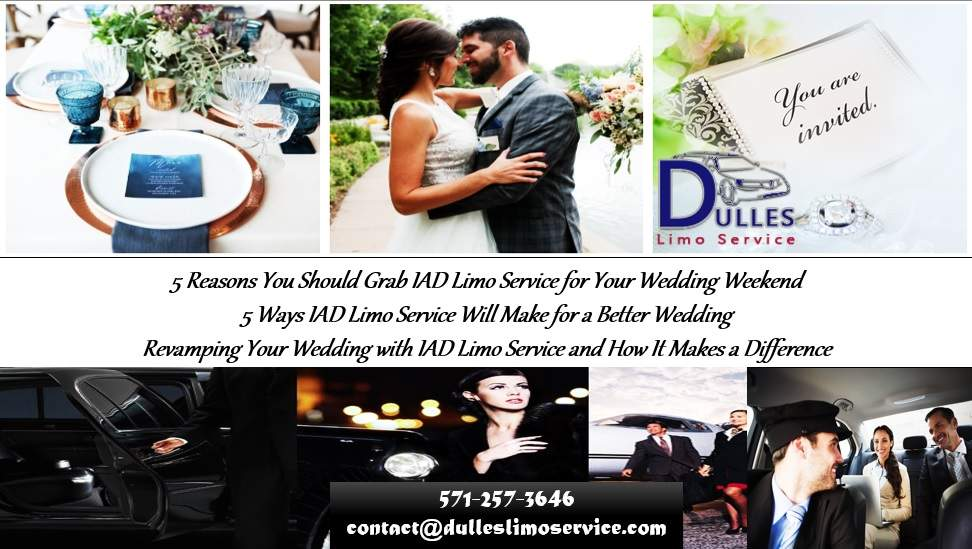 5 Reasons You Should Grab IAD Limo Service for Your Wedding Weekend