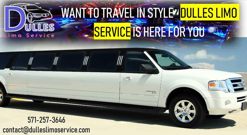 Want to Travel in Style? Dulles Limo Service Is Here for You
